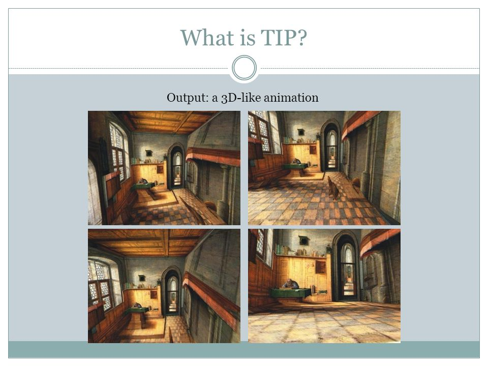 What is TIP Output: a 3D-like animation