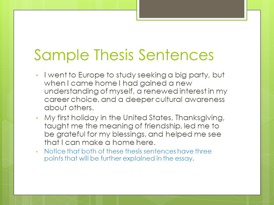 narrative thesis sentence Tools to help you structure your personal narrative, breaking it down into parts thesis statement the thesis of a narrative essay plays a slightly different.
