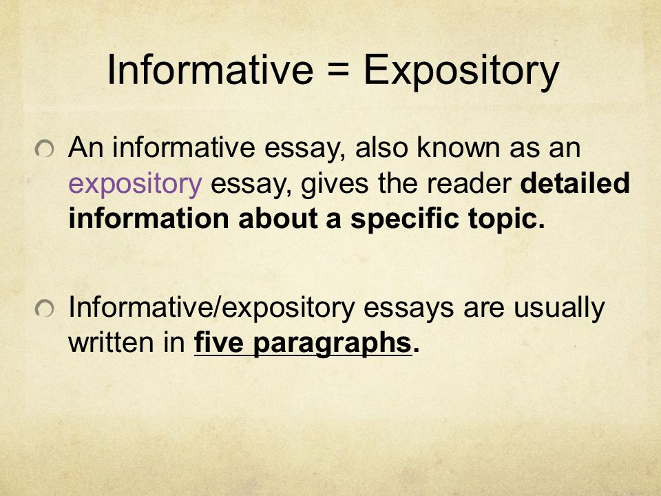 Informative Writing. Informative = Expository An Informative Essay