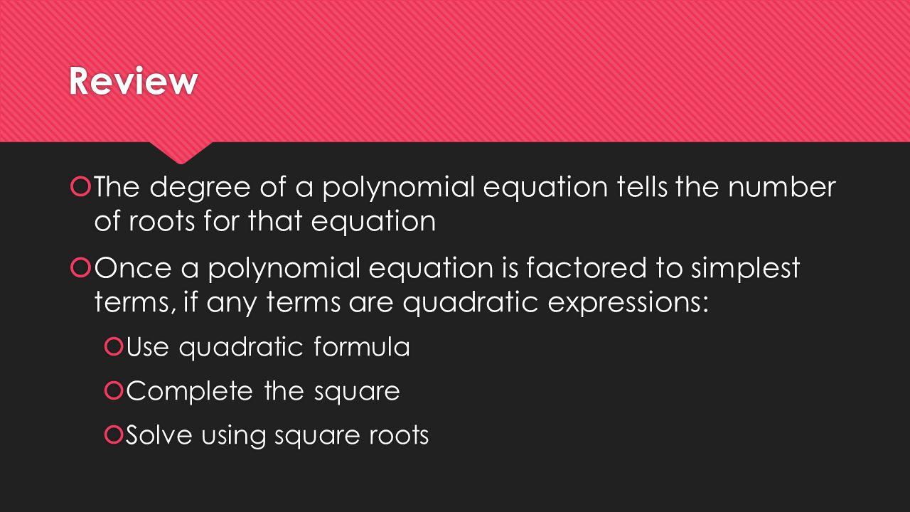 Solving Polynomial Equations By Factoring 4 Review
