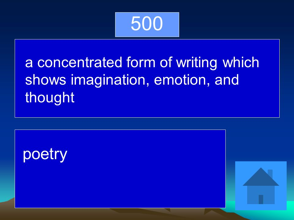 500 a concentrated form of writing which shows imagination, emotion, and thought poetry