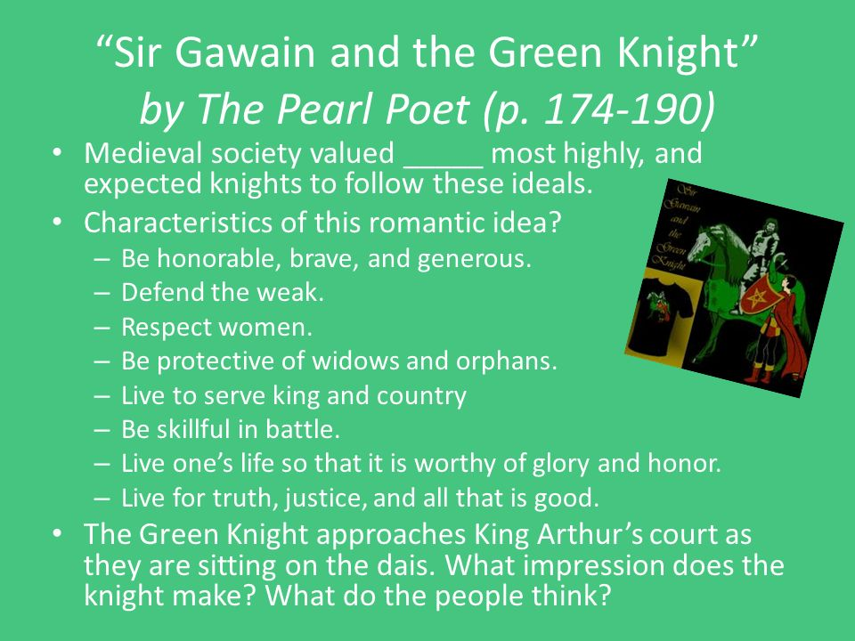 sir gawain and the green night Long ago, in a place called camelot, the great king arthur was celebrating christmastide, a twelve day period of feasting and jubilation christmas day had passed but there was still much feasting to come.