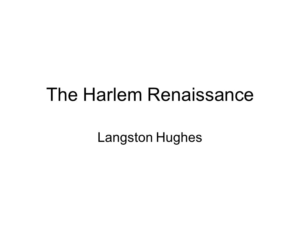 an analysis of the harlem renaissance and langston hughes
