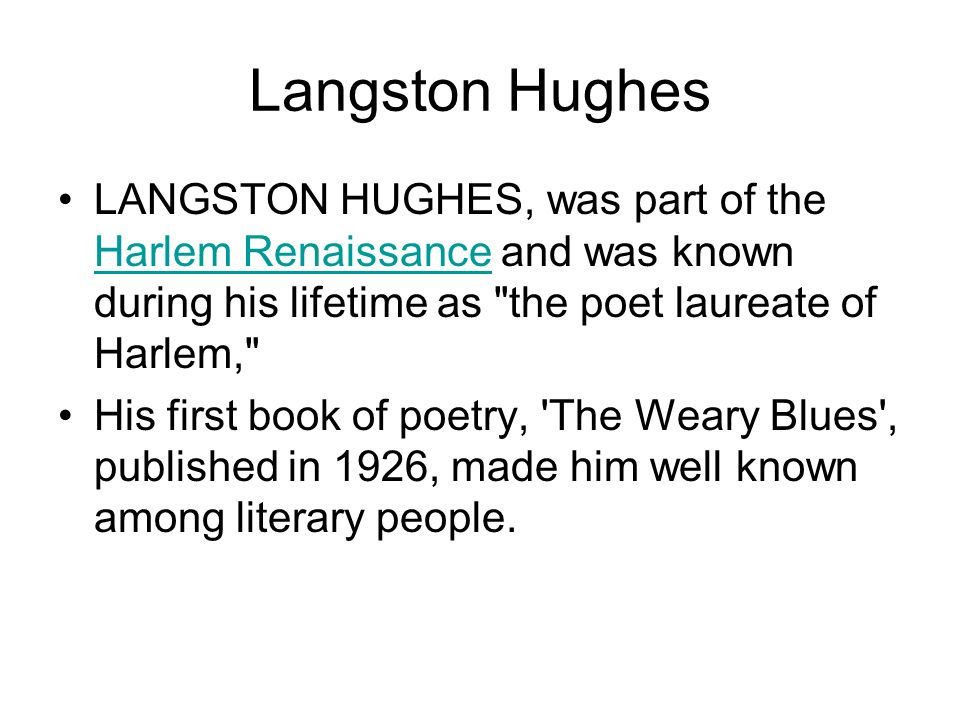 the role of langston hughes in the harlem renaissance Wealthy white supporters of the harlem renaissance helped hughes until he could support langston hughes was known to be very supportive of young writers and.
