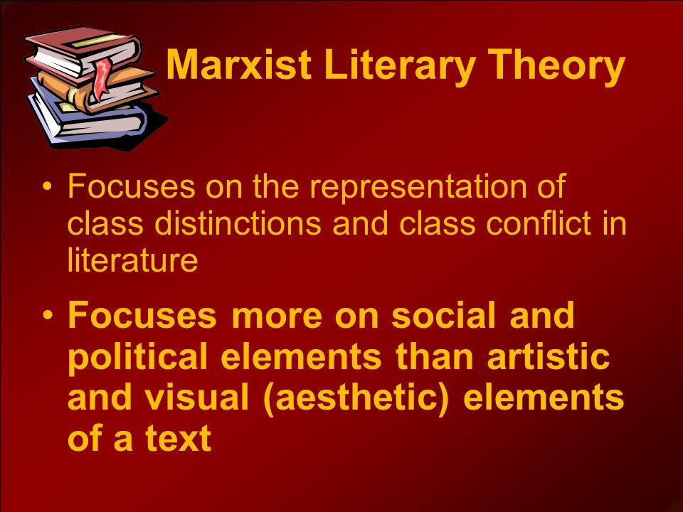 marxism in literature conflict in the classics essay
