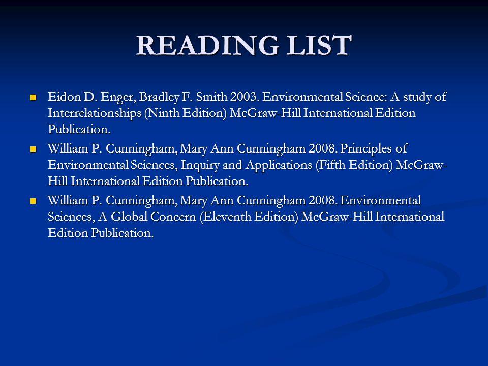 READING LIST Eidon D. Enger, Bradley F. Smith 2003.