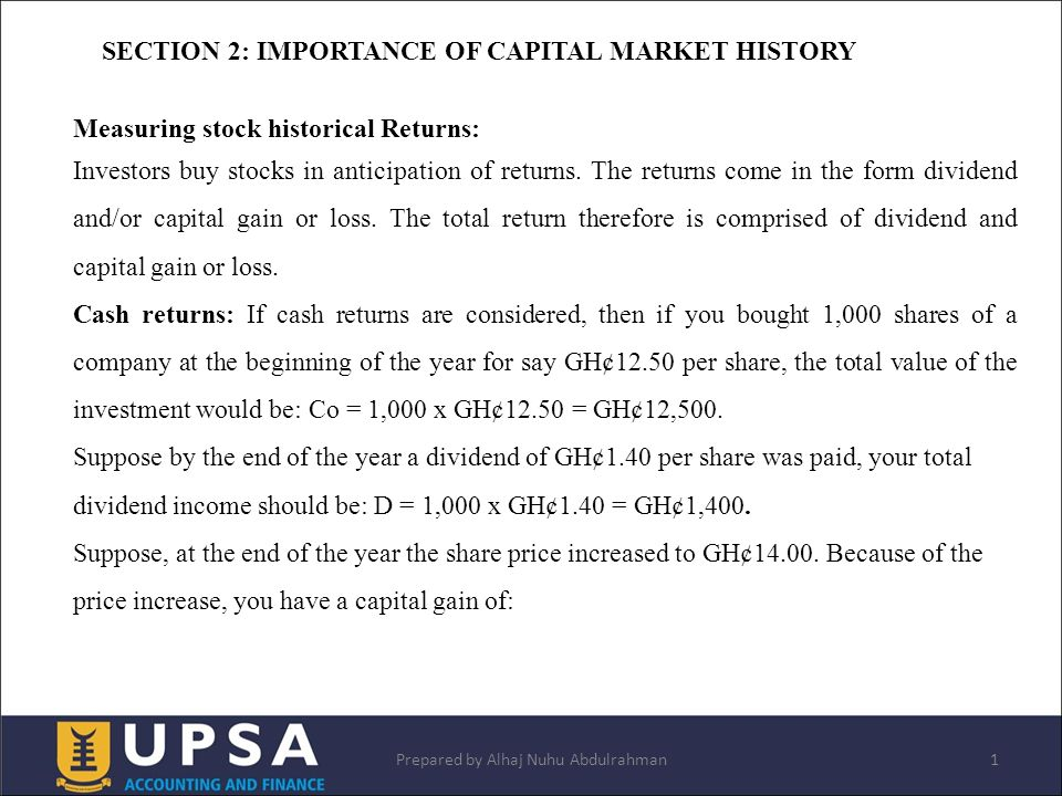 SECTION 2: IMPORTANCE OF CAPITAL MARKET HISTORY 1Prepared by Alhaj ...