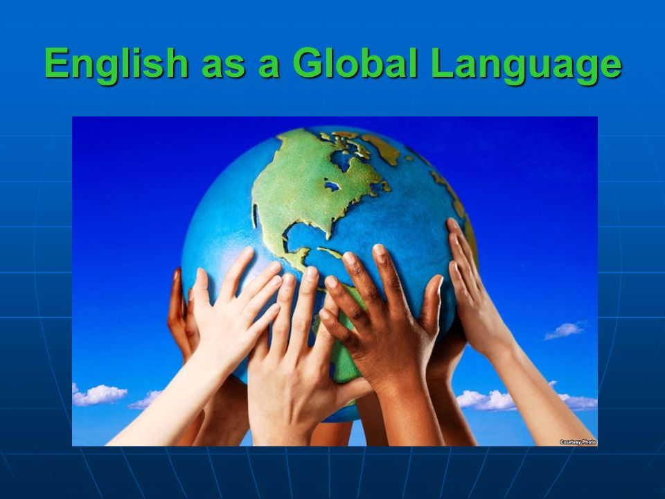english global language essay In today's global world, the importance of english can not be denied and ignored since english is the most common language spoken everwhere.