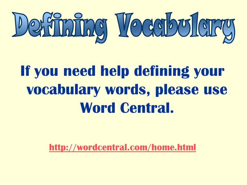 Vocabulary Help Please!!!?