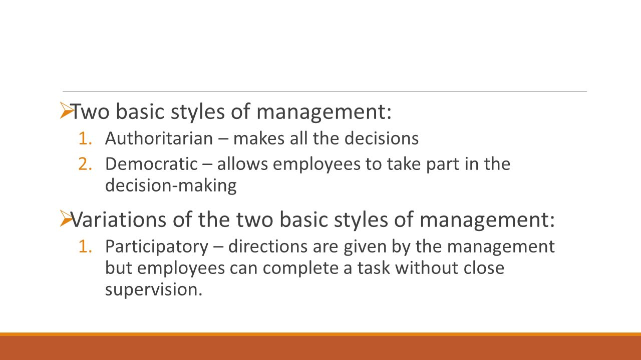 2.Teamwork – management allows employee teams to decide how best to complete a project.