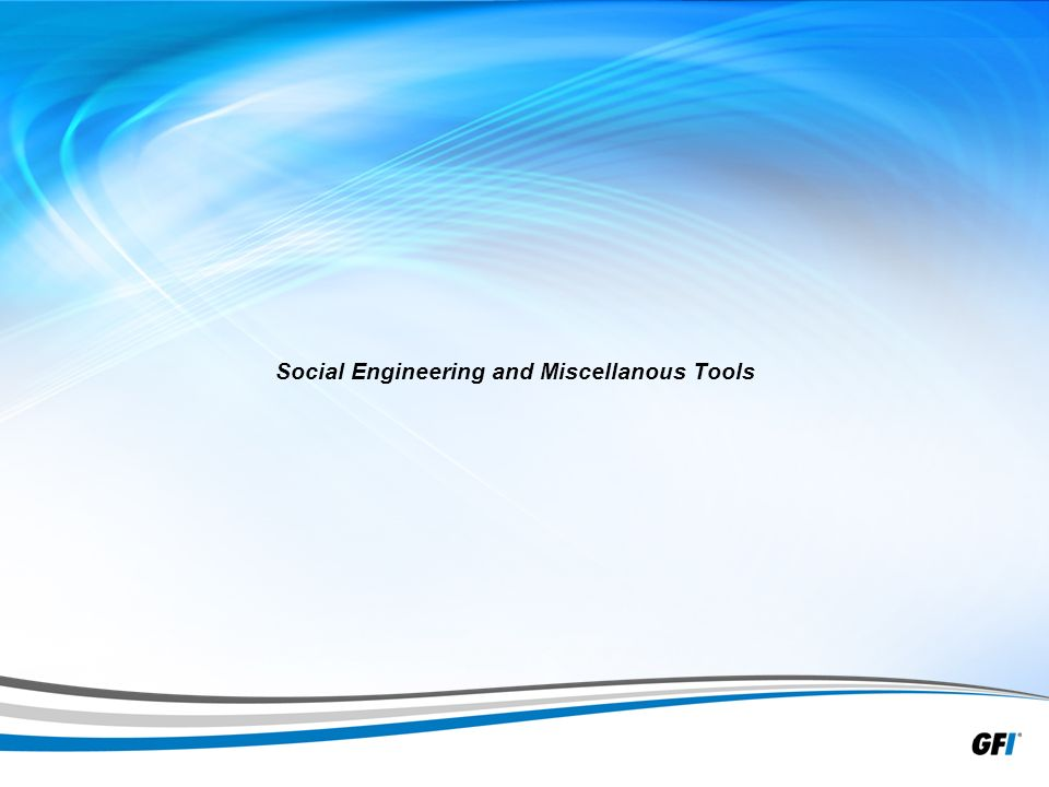 33 Social Engineering and Miscellanous Tools
