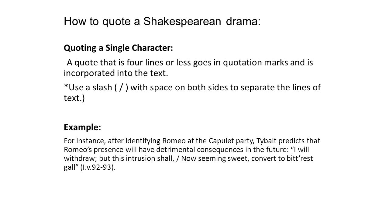 How To Quote A Quote New How To Quote A Shakespearean Drama Quoting A Single Character A