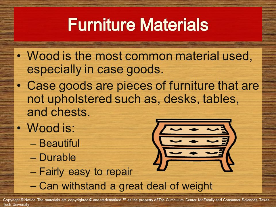 When Selecting Furniture It Is Important To Evaluate The Type And