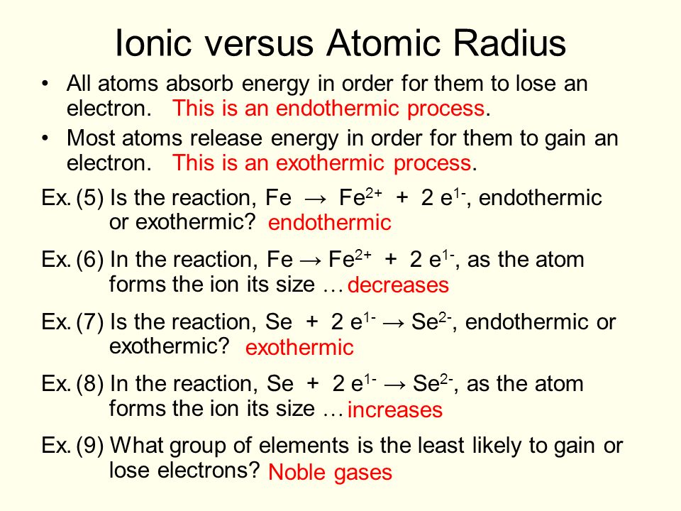 Ionic versus Atomic Radius. When an atom forms a positive ion (by ...