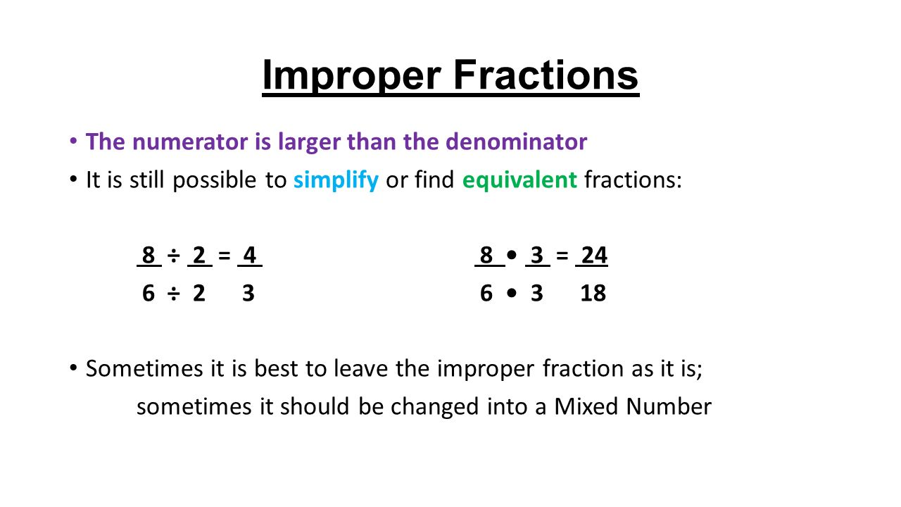 6 Improper Fractions The Numerator Is Larger