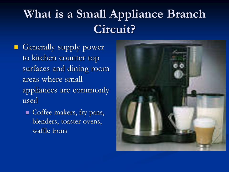What Is A Small Appliance Branch Circuit