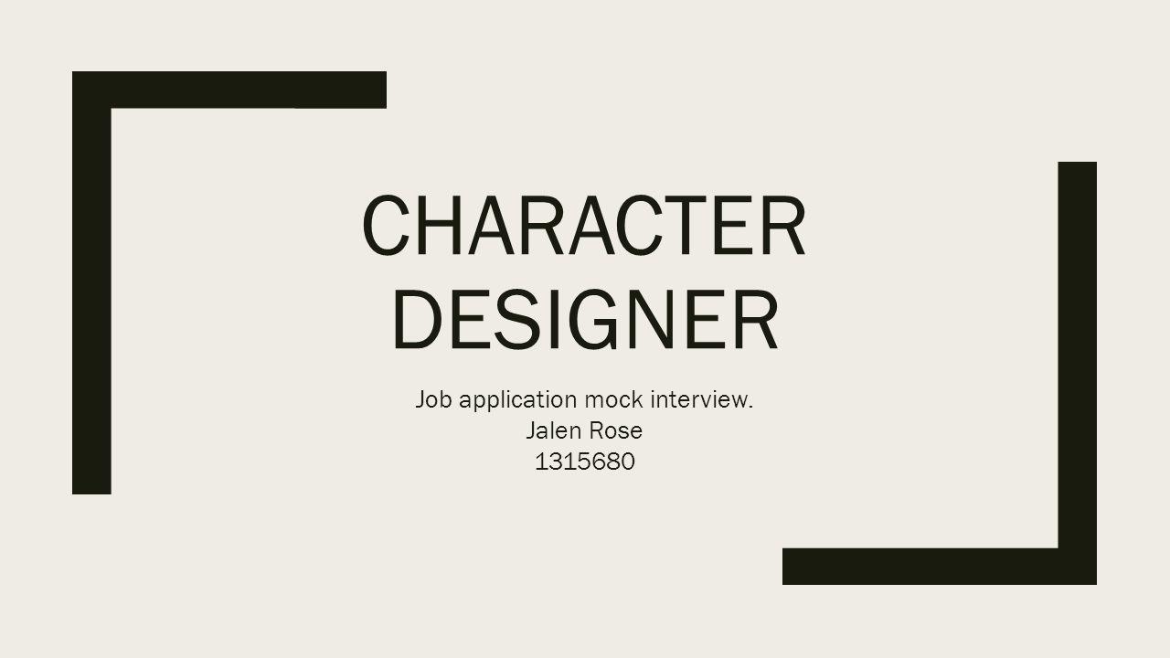 character designer job application mock interview jalen rose ppt 1 character designer job application mock interview jalen rose 1315680