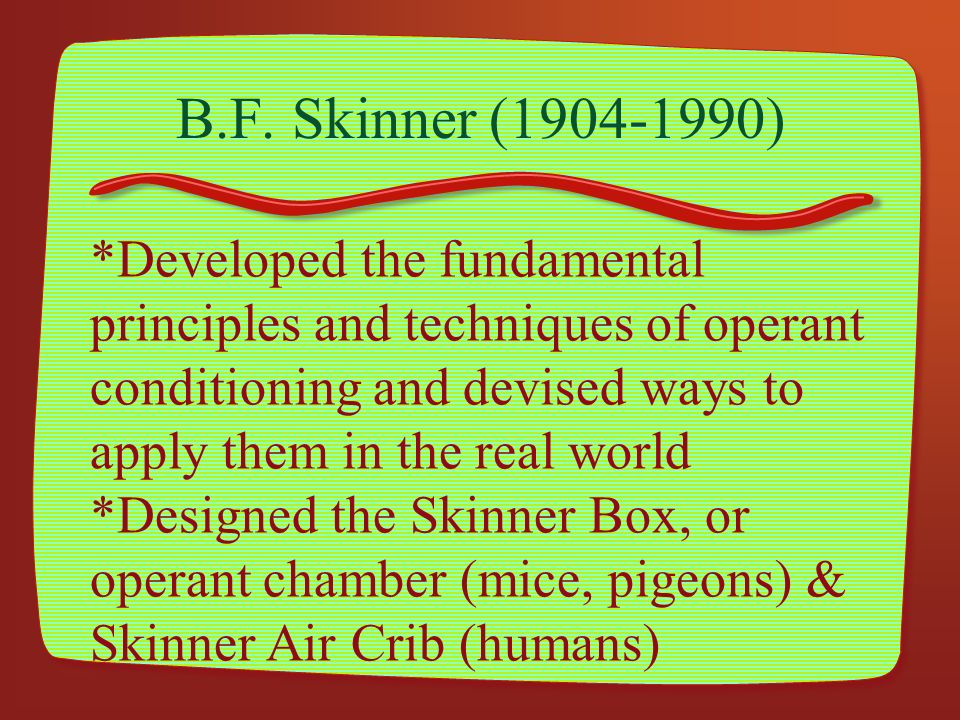 skinner's principles of operant conditioning can 2 discuss how skinner's principles of operant conditioning can be applied to personality development operant conditioning (the shaping of behavior through reward and punishment)is a form of learning in which voluntary responses come to be controlled by their consequences.