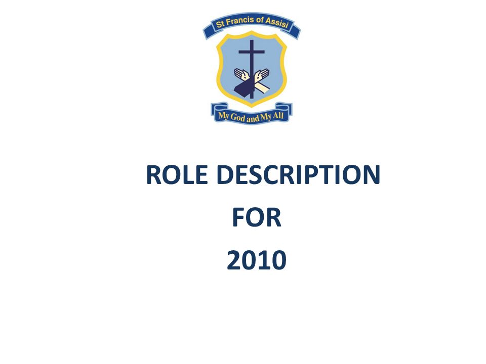 ROLE DESCRIPTION FOR 2010