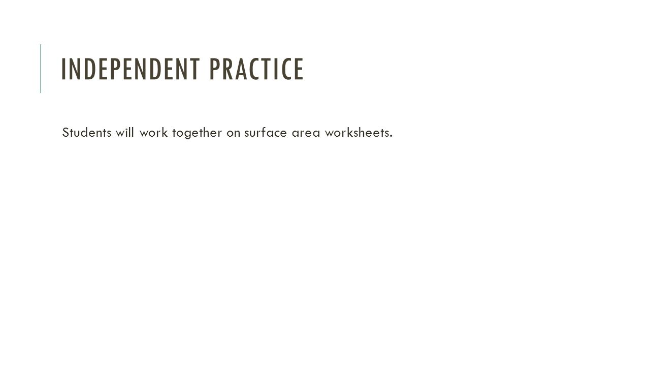 worksheet Surface Area Nets Worksheet nets and surface area swbat use to find the of 6 independent practice students will work together on worksheets