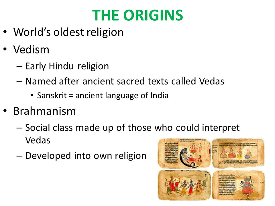 HINDUISM THE ORIGINS Worlds Oldest Religion Vedism Early Hindu - Oldest religion