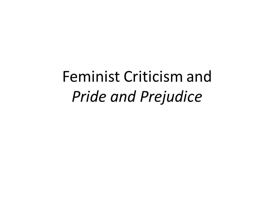 Pride and Prejudice Critical Essay?