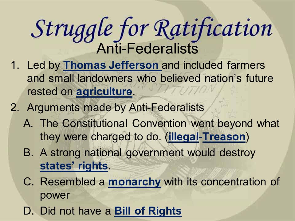 george mason anti federalists federalists the federalist papers  anti federalists 1 led by thomas jefferson and included farmers and small landowners who