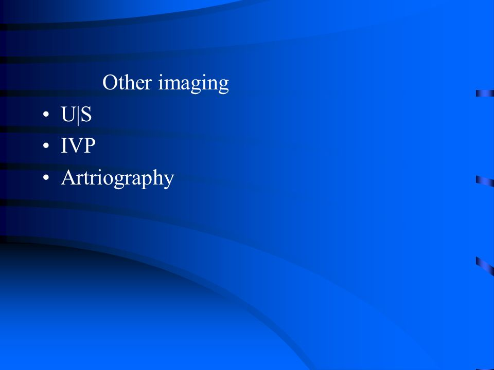 Other imaging U|S IVP Artriography