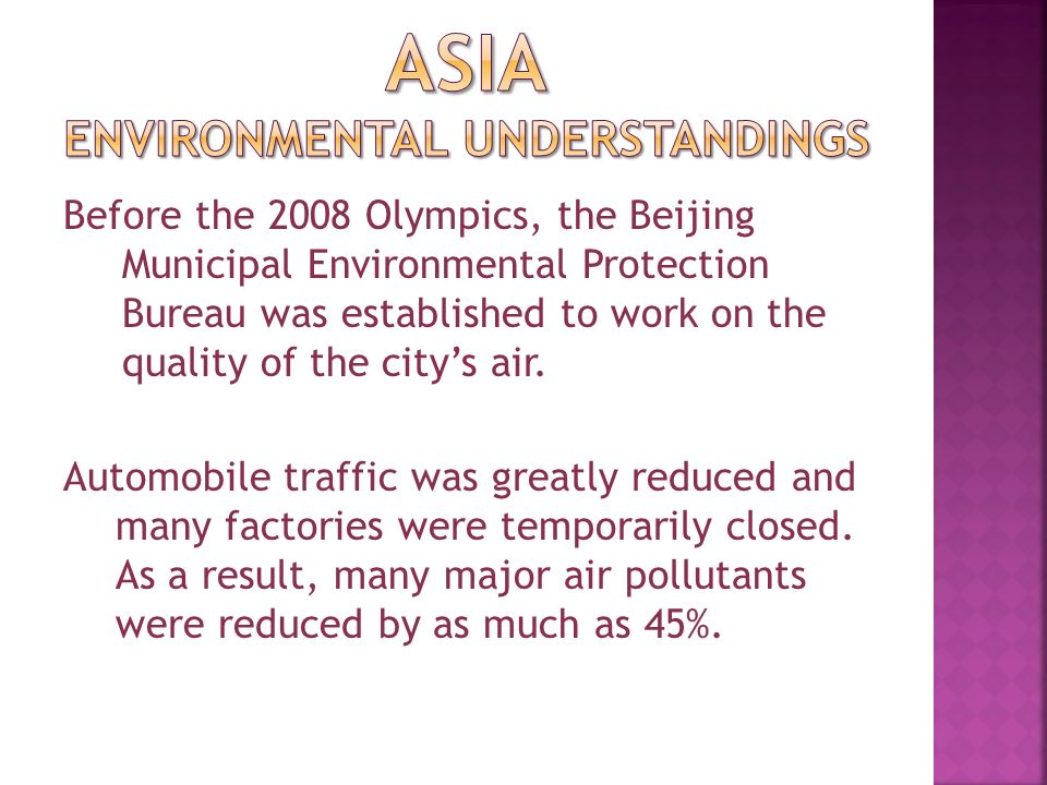 Before the 2008 Olympics, the Beijing Municipal Environmental Protection Bureau was established to work on the quality of the city's air.