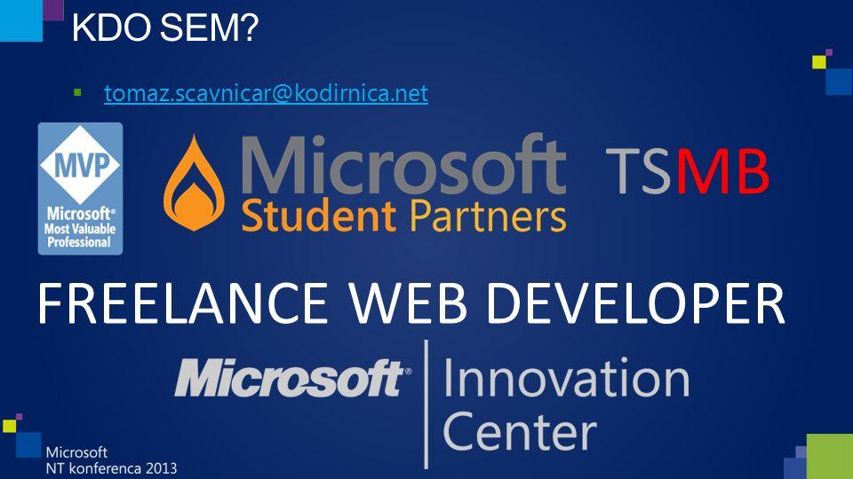 KDO SEM  tomaz.scavnicar@kodirnica.net tomaz.scavnicar@kodirnica.net TSMB FREELANCE WEB DEVELOPER