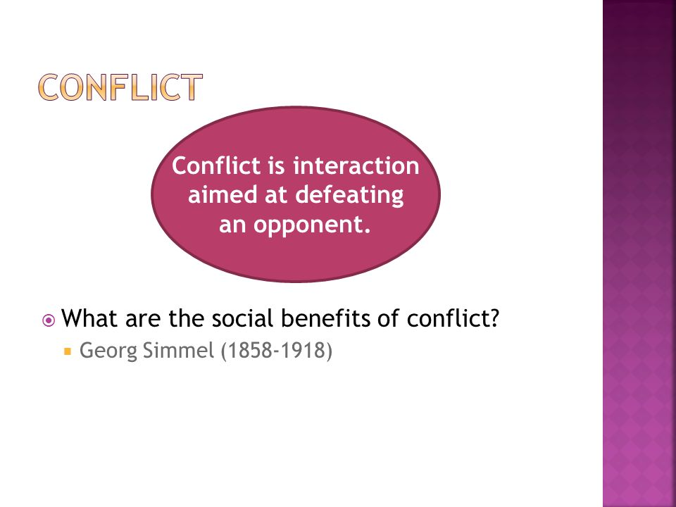  What are the social benefits of conflict.