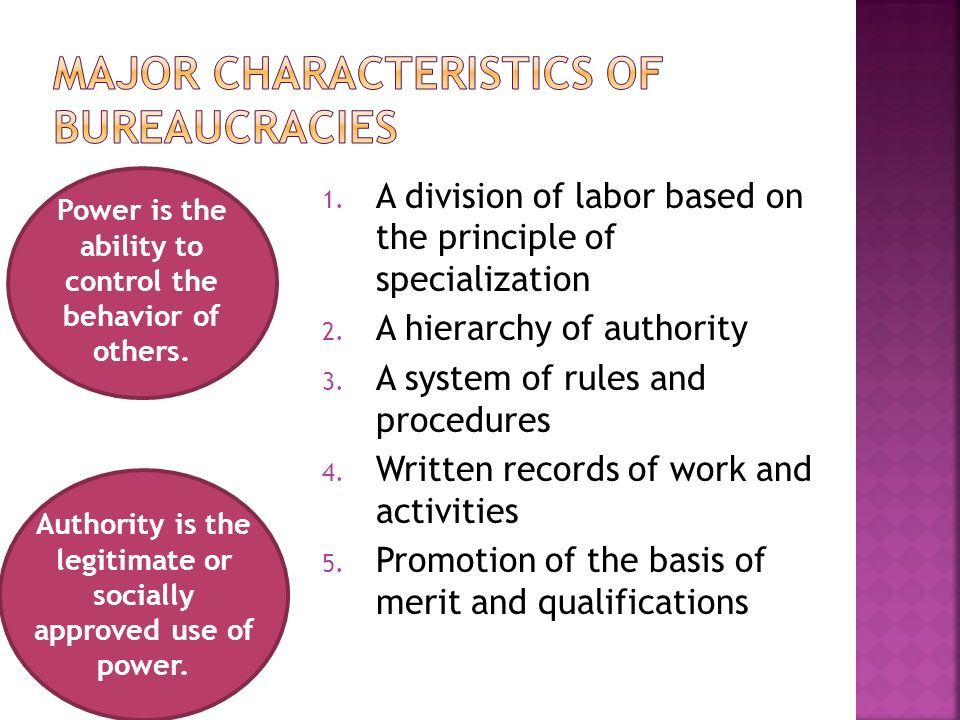 1. A division of labor based on the principle of specialization 2.