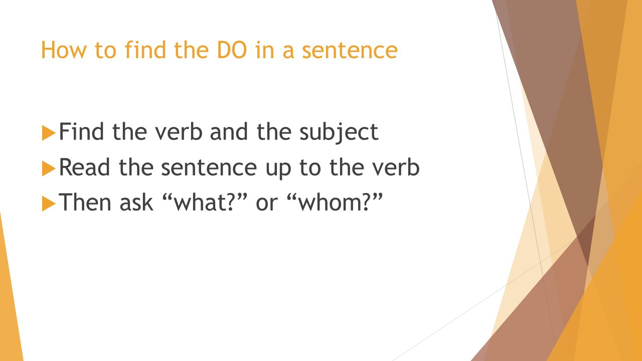 Worksheet How To Find The Verb direct objects find the nouns in these sentences 1 mr humbert how to do a sentence verb and subject