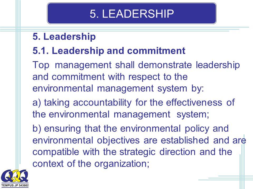 5. LEADERSHIP 5. Leadership 5.1.