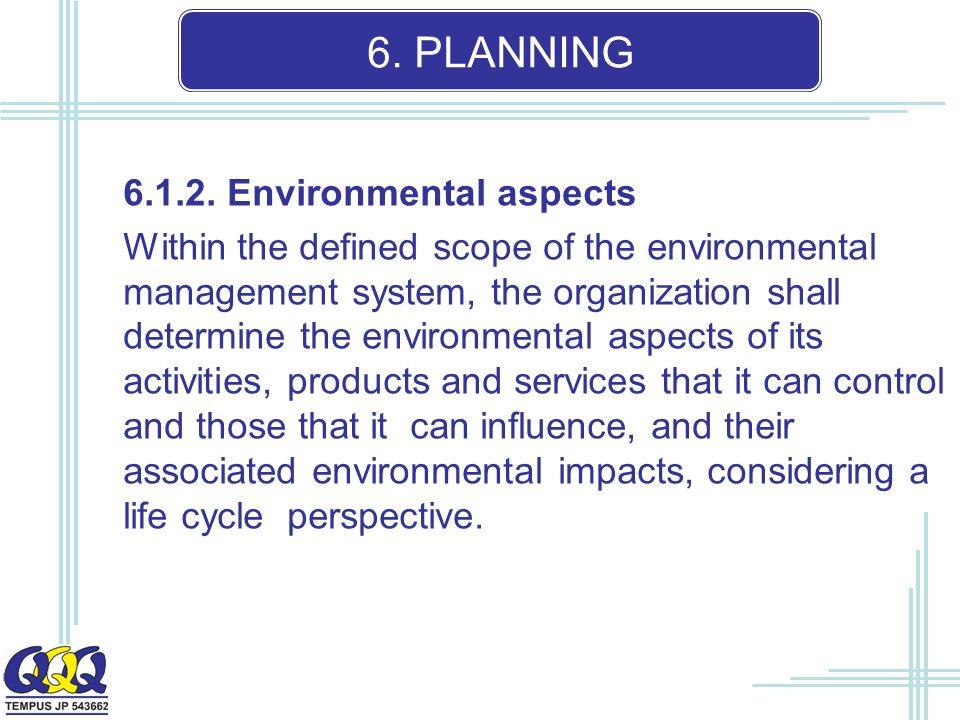 6. PLANNING 6.1.2.