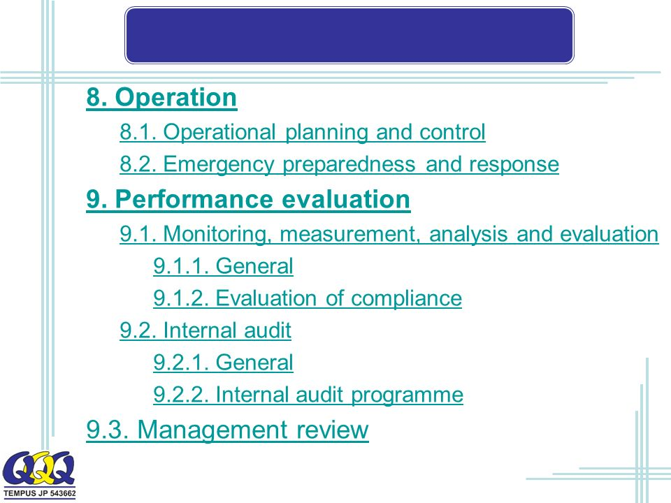 8. Operation 8.1. Operational planning and control 8.2.