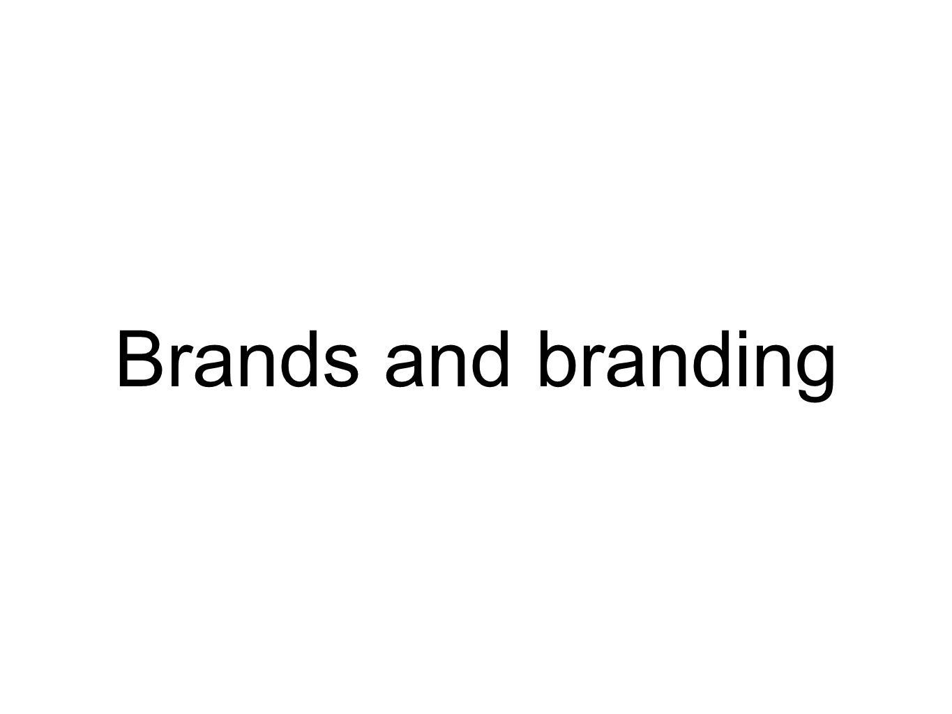 Brands and branding what a brand isnt the logo or any other type 1 brands and branding buycottarizona Choice Image