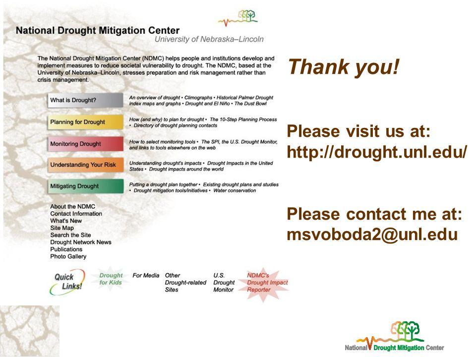 Please Visit Us At Http Drought Unl Edu Please Contact Me At Msvoboda2atunl Edu