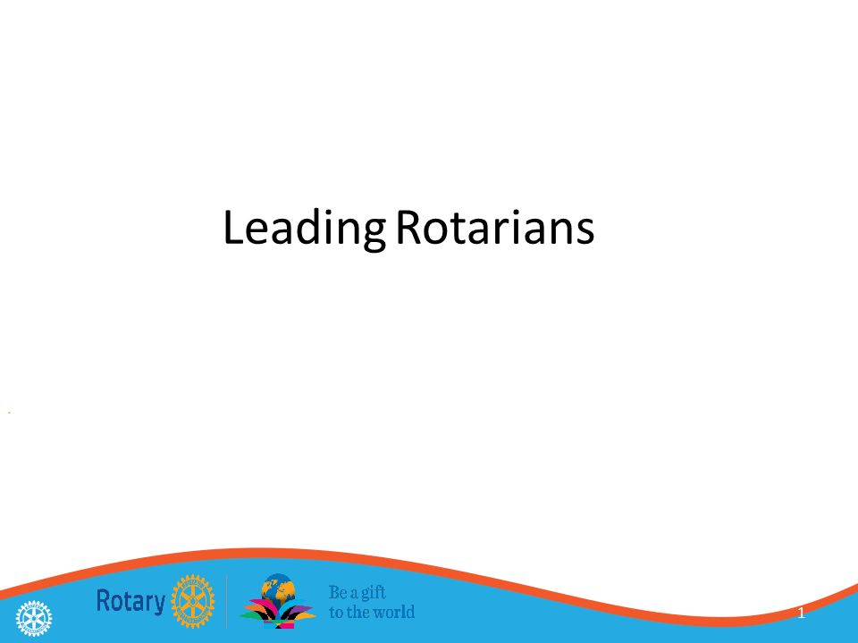 1 Leading Rotarians