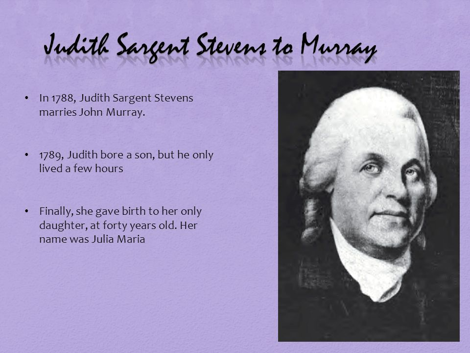 Judith Sargent Murray Were I to personify Justice instead of ...