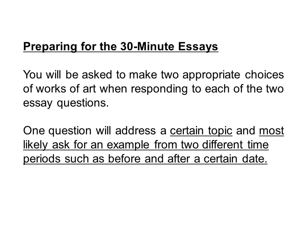 ap art history 30 minute essays Essays - largest database of quality sample essays and research papers on essay fixer.