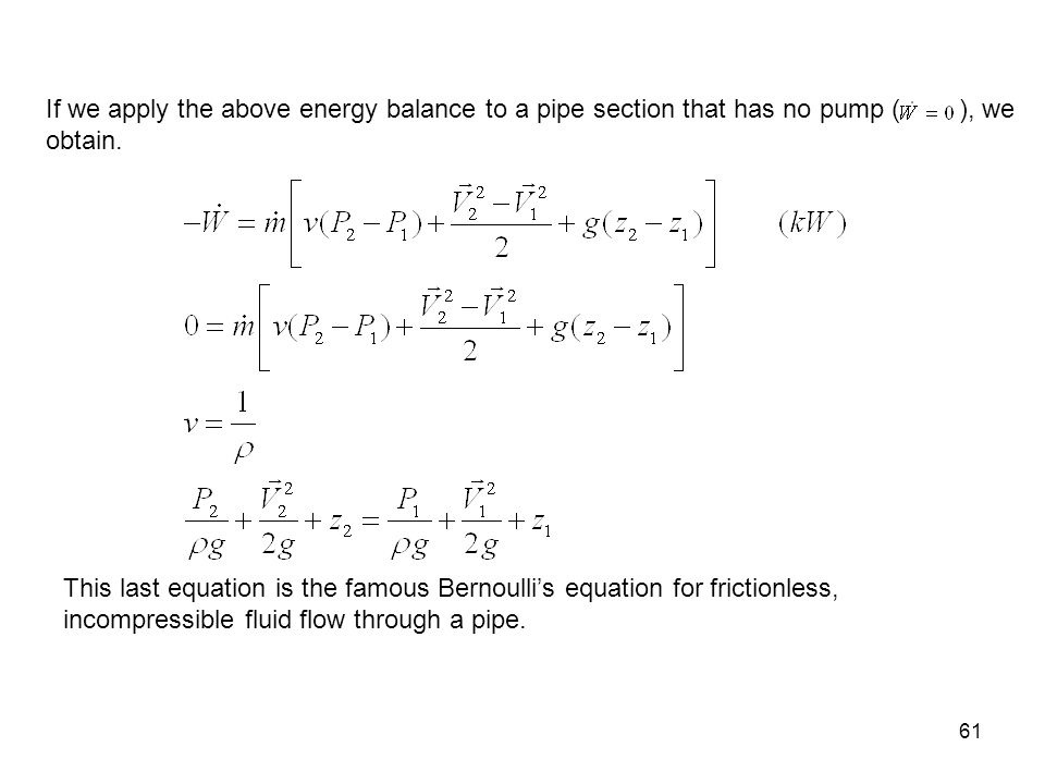 bernoulli 39 s equation pump. 61 this last equation is the famous bernoulli\u0027s for frictionless, incompressible fluid flow through bernoulli 39 s pump o