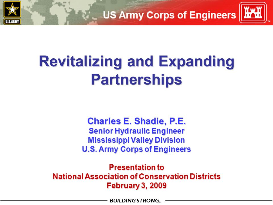 BUILDING STRONG SM Revitalizing and Expanding Partnerships Charles E.