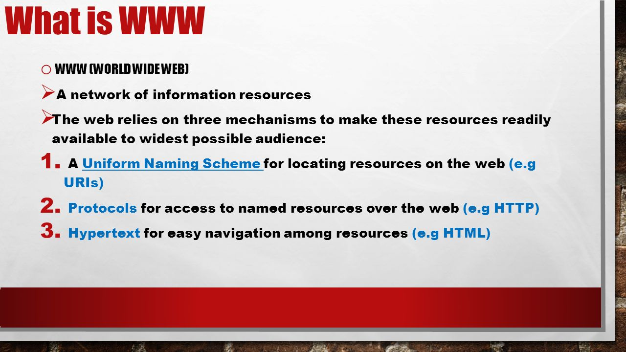 bits internet technology topic technology ppt 2 what is o world wide web iuml131152 a network of information resources iuml131152 the web relies on three mechanisms to make these resources readily available
