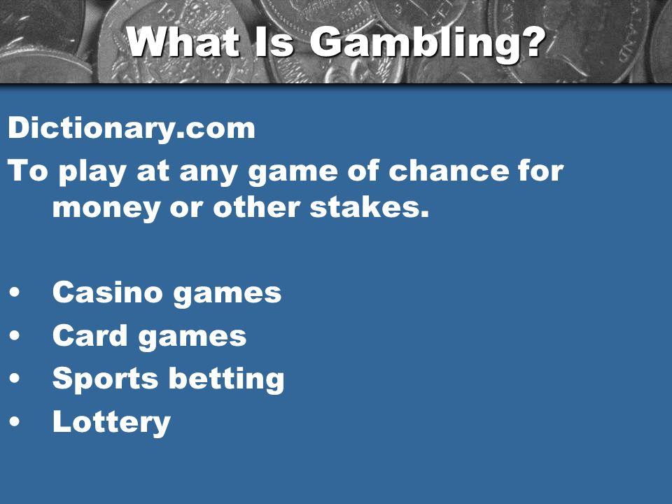 Gambling whats wrong free gambling google slot