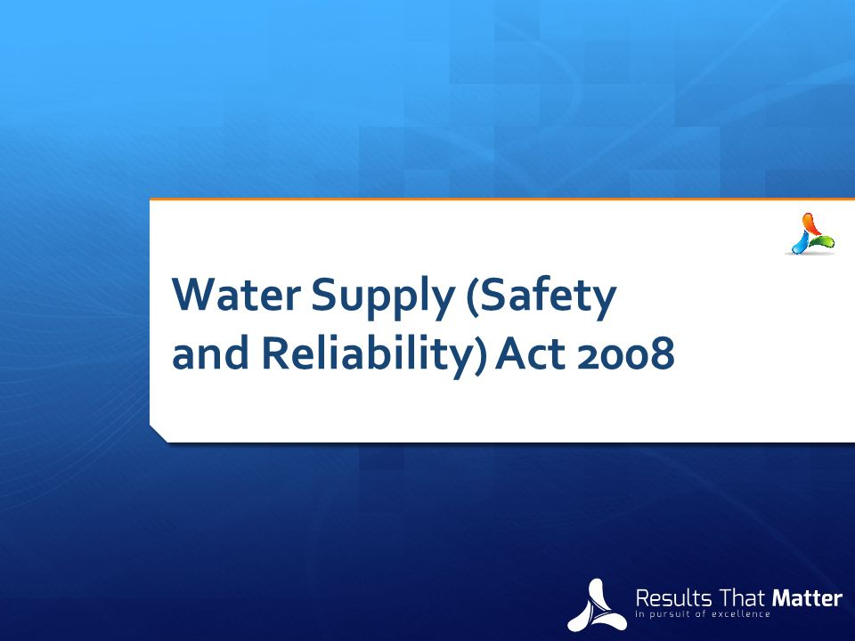 Water Supply (Safety and Reliability) Act 2008