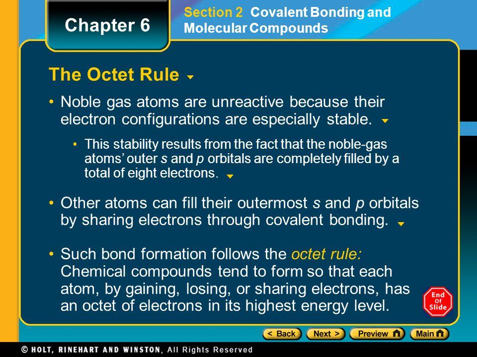 Objectives Define chemical bond. Explain why most atoms form ...