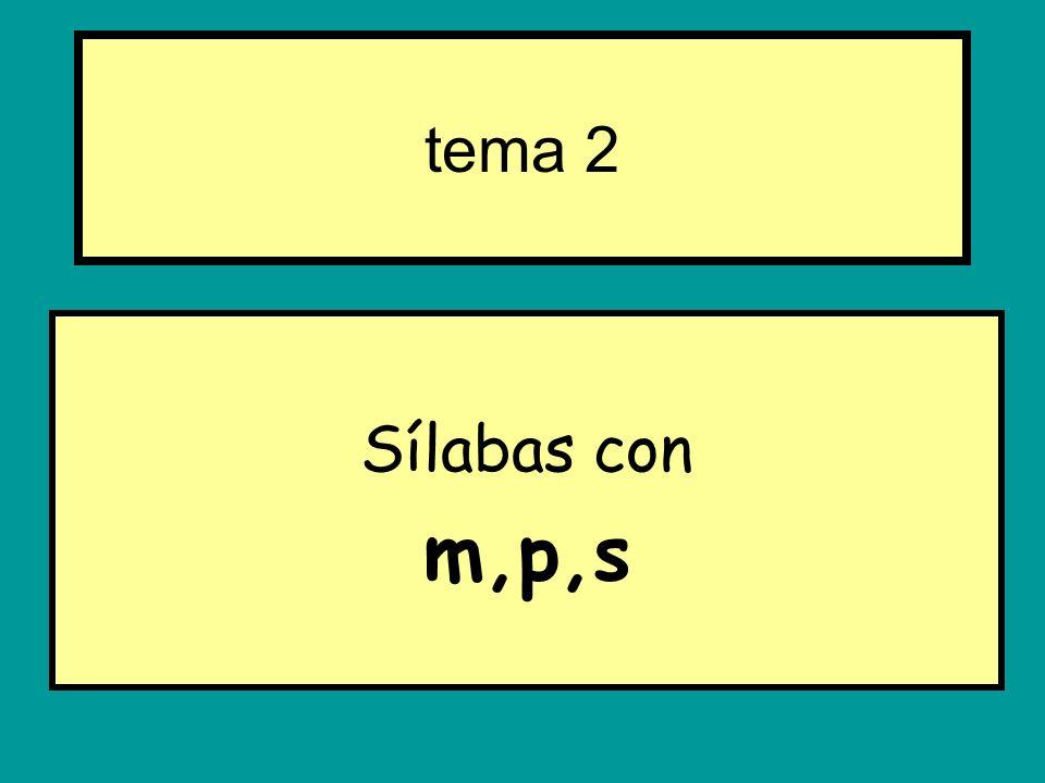 Sílabas con m,p,s tema 2