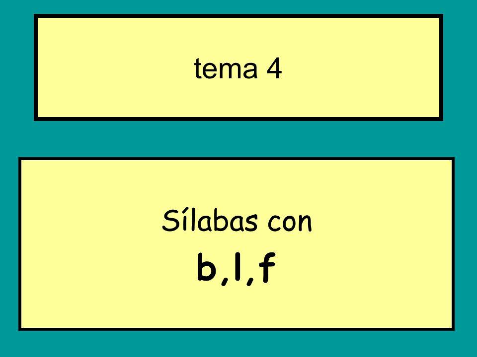 Sílabas con b,l,f tema 4
