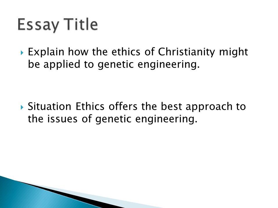 student essays on genetic engineering Mechanical engineering essay civil engineering free essays master's student genetic engineering in agriculture.